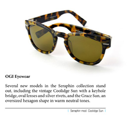 Several new models in the Seraphin collection stand out, including the vintage Coolidge Sun with a keyhole bridge, oval lenses and silver rivets, and the Grace Sun, an oversized hexagon shape in warm neutral tones.